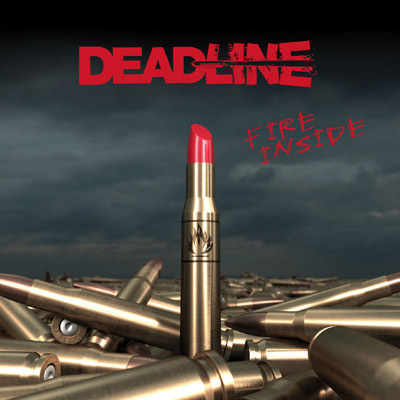 DEADLINE-FIRE INSIDE