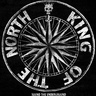KING OF THE NORTH-SOUND THE UNDERGROUND