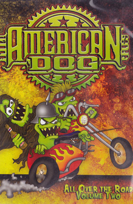 AMERICAN DOG-ALL OVER THE ROAD VOL 2