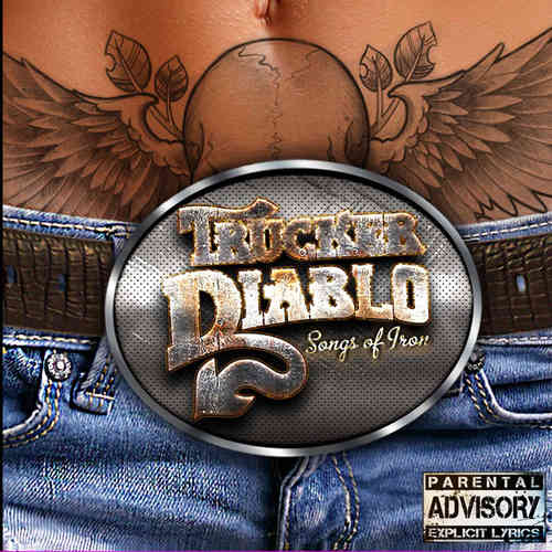 TRUCKER DIABLO - SONGS OF IRON