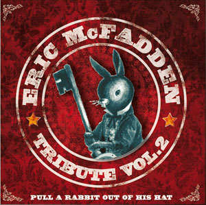 ERIC MCFADDEN - PULL A RABBIT OUT OF HIS HAT