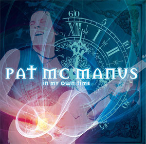 PAT MCMANUS - IN MY OWN TIME