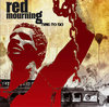 RED MOURNING - TIME TO GO