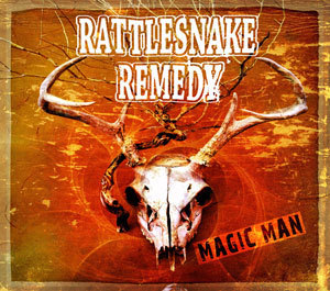 RATTLESNAKE REMEDY - MAGIC MAN
