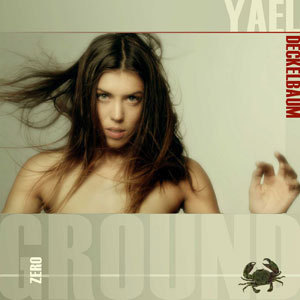 YAEL DECKELBAUM - GROUND ZERO