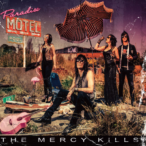 THE MERCY KILLS - PARADISE MOTEL