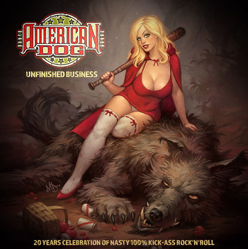 AMERICAN DOG-UNFINISHED BUSINESS