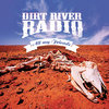 DIRT RIVER RADIO-ALL MY FRIENDS