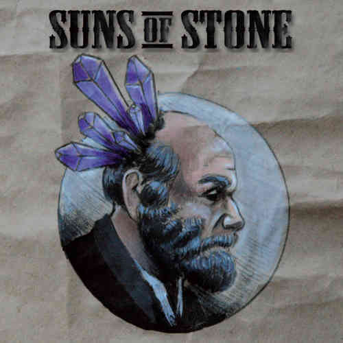SUNS OF STONE - SUNS OF STONE