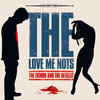 THE LOVE ME NOTS - THE DEMON AND THE DEVOTEE