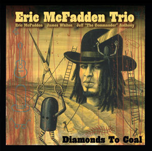 ERIC MCFADDEN - DIAMONDS TO COAL