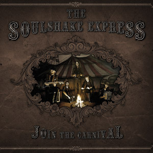 THE SOULSHAKE EXPRESS - JOIN THE CARNIVAL