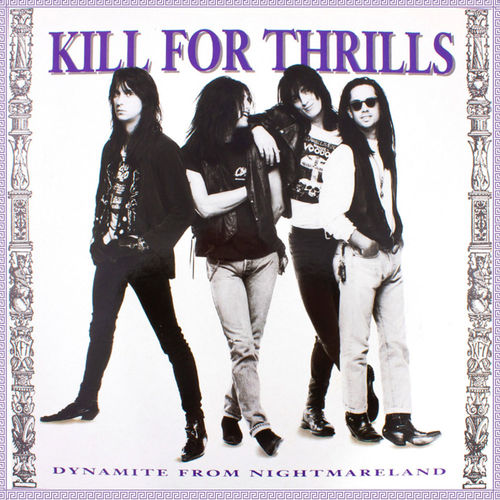 KILL FOR THRILLS - dynamite from nightmareland