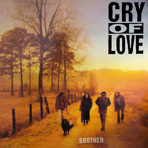 CRY OF LOVE - BROTHER (REEDITION)
