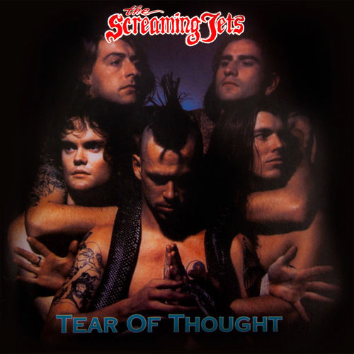THE SCREAMING JETS - TEAR OF THOUGHT 2CD'S