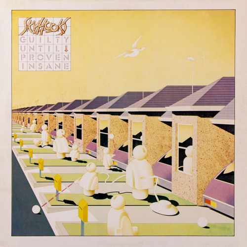 SKYHOOKS - GUILTY UNTIL PROVEN INSANE