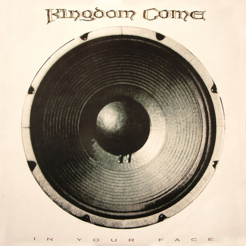 KINGDOM COME- IN YOUR FACE