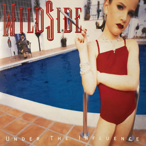 WILDSIDE -UNDER THE INFLUENCE