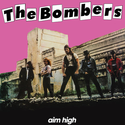 THE BOMBERS - AIM HIGH